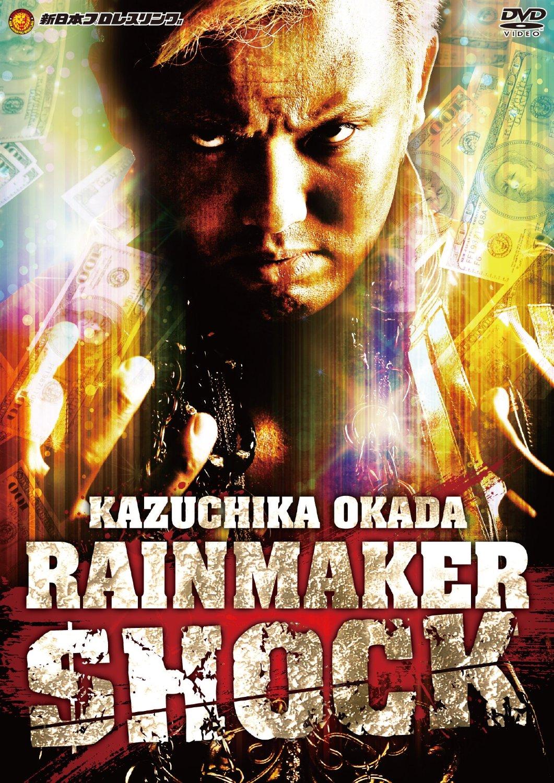 オカダ・カズチカ RAIN MAKER SHOCK