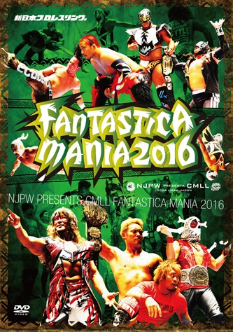 NJPW PRESENTS CMLL FANTASTICA MANIA 2016